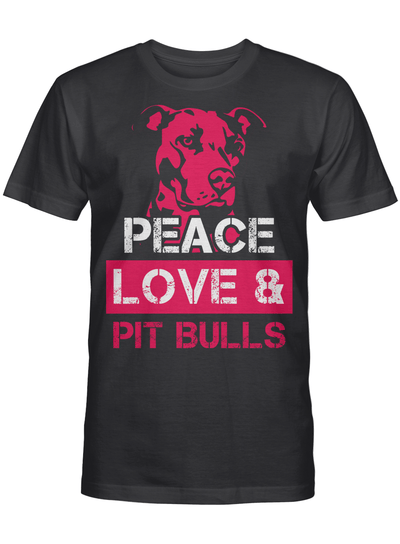 Dog Lovers Gift Peace Love And Pit Bulls T Shirt