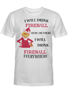 I Will Drink Fireball Here Or There Everywhere Grinches Alcohol Lover T Shirt