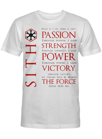 Sith Quotes Passion Strength Power Victory The Force Stars Warss Movie Fan T Shirt