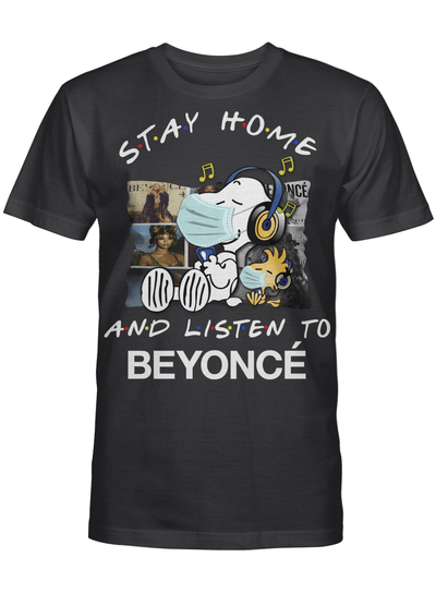Beyoncé Fans Gift - Stay Home And Listen To Music Snoopy Album T shirt