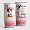 A Woman Cannot Survive On Chick-fil-A Alone She Also Needs Disney Tumbler Cup