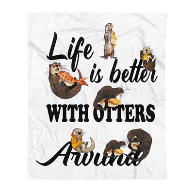Life Is Better With Otters Around - Premium Fleece Blanket