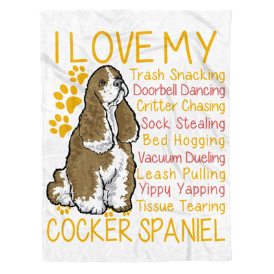I Love My Cocker Spaniel Trash Snacking Doorbell Dancing Dog Lover - Premium Fleece Blanket