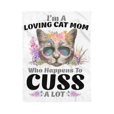 I'm A Loving Cat Mom Who Happens To Cuss A Lot - Premium Fleece Blanket