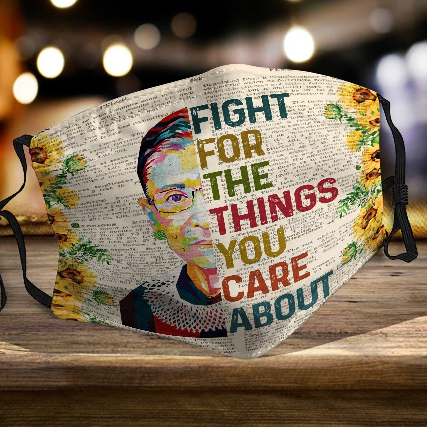 Fight for the things you care about - Ruth Bader Ginsburg Notorious RBG 2