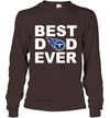 Best Dad Ever Tennessee Titans Fan Gift Ideas Long Sleeve image picture photo
