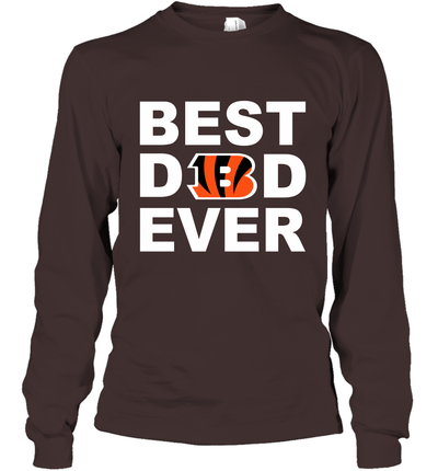 Best Dad Ever Cincinnati Bengals Fan Gift Ideas Long Sleeve image photo picture