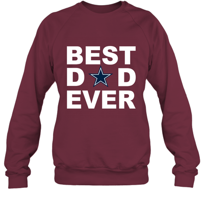 Best Dad Ever Dallas Cowboys Fan Gift Ideas Sweatshirt image picture photo