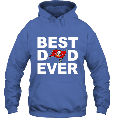 Best Dad Ever Tampa Bay Buccaneers Fan Gift Ideas Hoodie image picture photo
