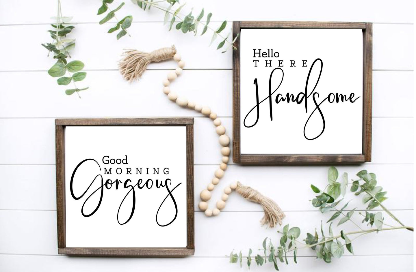 DIY Gorgeous/Handsome Signs