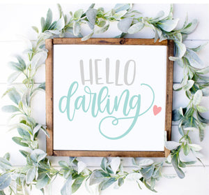 DIY Hello Darling Sign
