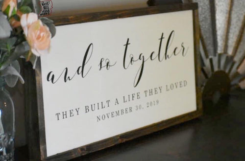 DIY And So Together Wood Sign