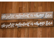 Load image into Gallery viewer, DIY The Secret Ingredient Wood Sign