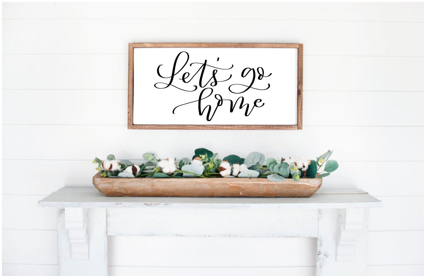 DIY Let's Go Home Sign
