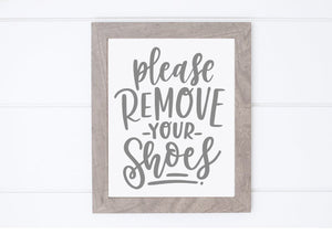 DIY Please Remove Your Shoes Sign
