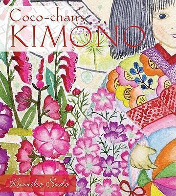 Co Co Chan's Kimono (Arriving End of Jan) Beaglier Books