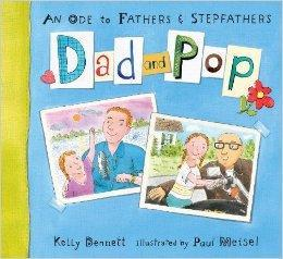Dad and Pop : An Ode to Fathers & Stepfathers Beaglier Books
