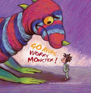 Go Away, Worry Monster! (Hard Cover) Phoniex
