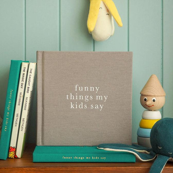 Funny Things My Kids Say. Grey