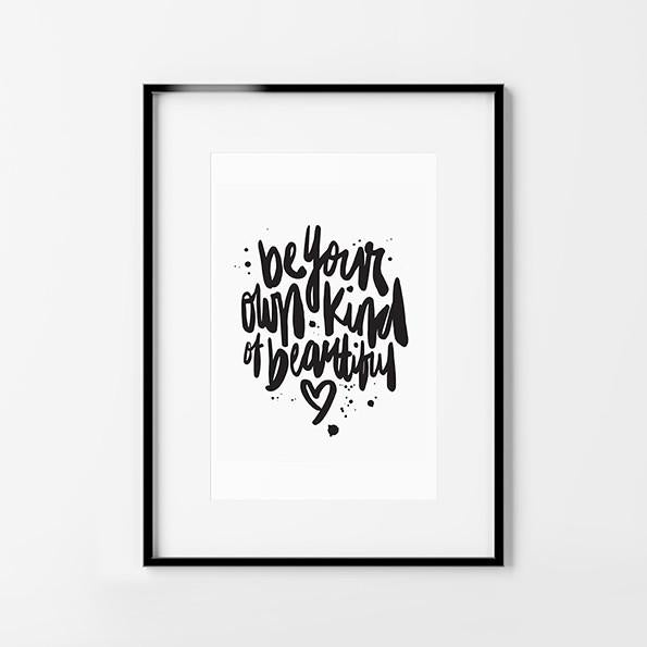 Typography Print. Own Kind of Beautiful