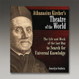 Athanasius Kircher's Theatre of the World (Hardcover)