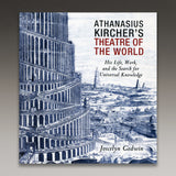 Athanasius Kircher's Theatre of the World (Softcover)