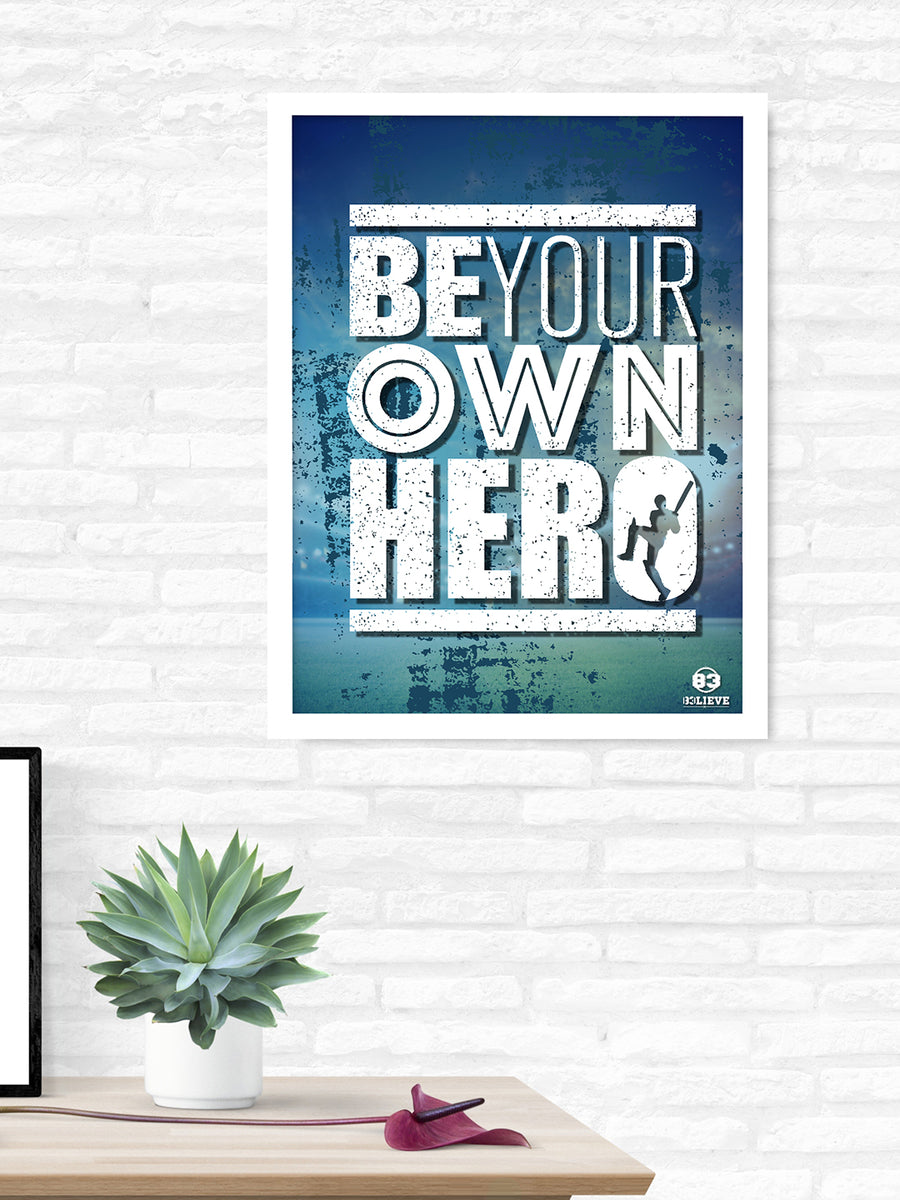 """83"" Be Your Own Hero Printed 40 cm x 60 cm Painting (Blue)"