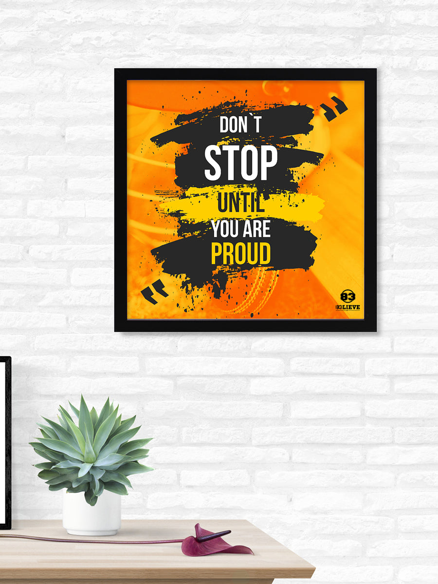 """83"" Don't Stop Printed 40 cm x 40 cm Painting (Yellow)"