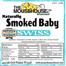 Load image into Gallery viewer, Smoked Baby Swiss