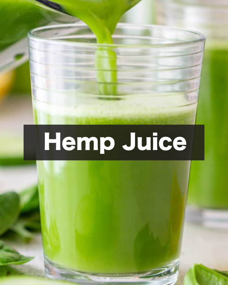 Fresh Hemp Juice