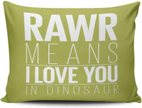 MUKPU Home Custom Decor Rawr Means I Love You in Dinosaur Pillowcase Breathable Throw Pillow Case Hidden Zipper One Side Design Print Boudoir 12x16 Inches