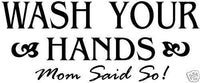 Wash your hands Vinyl Wall Home Decor Decal Quote Funny Inspiration Adorable