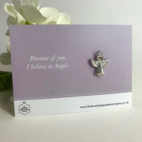 'Because of you I believe in Angels' Angel Pin