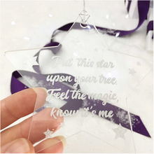 "Load image into Gallery viewer, ""Feel The Magic, Know It's Me"" Acrylic Star Memorial Christmas Decoration"
