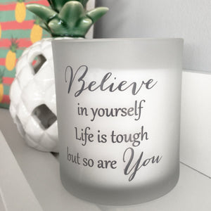 'Believe In Yourself' Candle