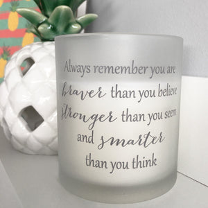 'Braver Than You Think' Candle