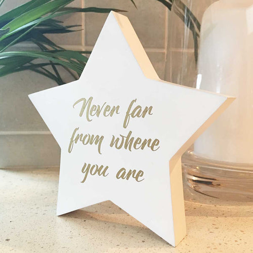 'Never Far From Where You Are' Wooden Freestanding Memorial Star