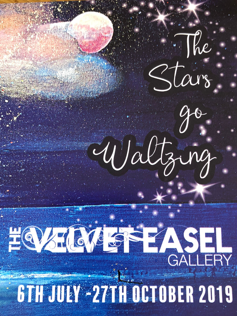 The Velvet Easel Gallery 'The Stars go Waltzing' Exhibition