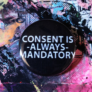 Consent is Always Mandatory PIN
