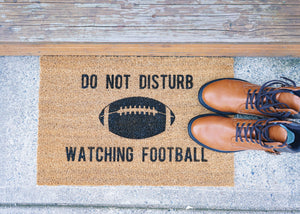 Do Not Disturb Watching Football Doormat