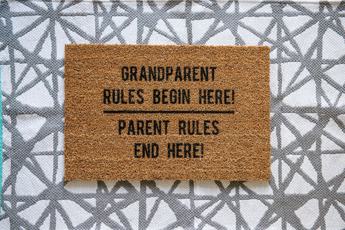 Grandparent Rules Begin Here | Parent Rules End Here Welcome Doormat