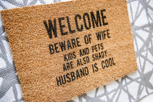WELCOME Beware of Wife..... Welcome Door mat (Customizable)