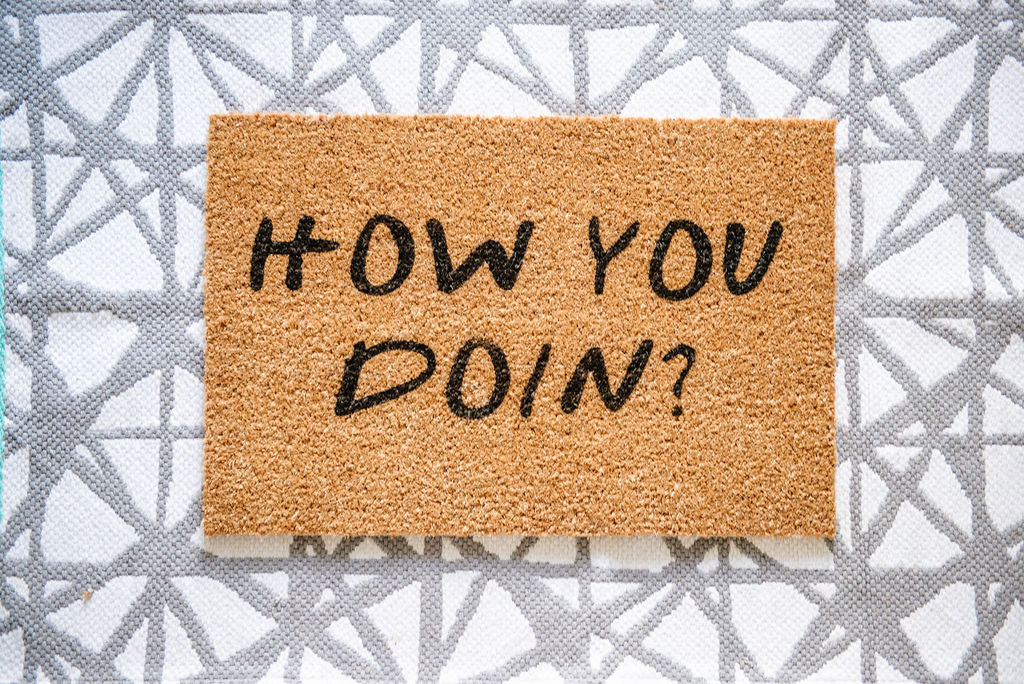 How You Doin? Welcome Doormat