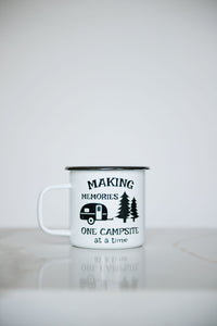 Making Memories One Campsite At A Time - 16oz Enamel Camping Mug