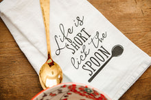 Load image into Gallery viewer, Life is Short Lick the Spoon Tea Towel