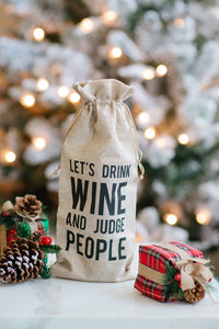 Let's Drink Wine and Judge People Reusable Wine Bottle Bag