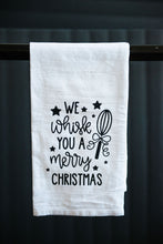 Load image into Gallery viewer, We Whisk you a Merry Christmas Tea Towel