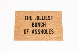 The Jolliest Bunch Of Assholes Welcome Doormat