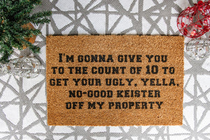I'm Gonna Give You To The Count Of 10... Welcome Doormat