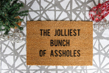 Load image into Gallery viewer, The Jolliest Bunch Of Assholes Welcome Doormat